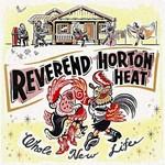 Reverend Horton Heat, Whole New Life mp3