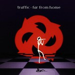 Traffic, Far From Home mp3