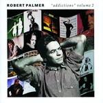 Robert Palmer, Addictions Volume 2
