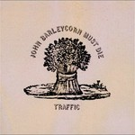 Traffic, John Barleycorn Must Die mp3