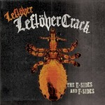 Leftover Crack, Leftover Leftover Crack: The E-Sides and F-sides