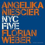 Angelika Niescier & Florian Weber, NYC Five mp3