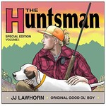 JJ Lawhorn, The Huntsman