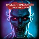 Various Artists, Darkest Halloween Compilation 2018 mp3