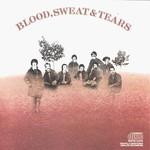 Blood, Sweat & Tears, Blood, Sweat & Tears