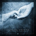 Casting Crowns, It's Finally Christmas