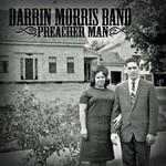 Darrin Morris Band, Preacher Man