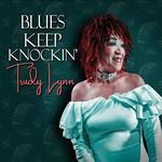 Trudy Lynn, Blues Keep Knockin'