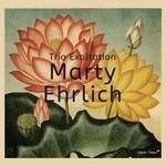Marty Ehrlich, Trio Exaltation