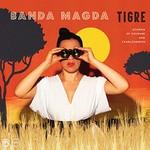 Banda Magda, Tigre
