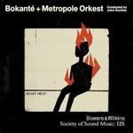 Bokante & Metropole Orkest, What Heat