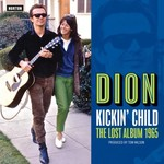 Dion, Kickin Child: Lost Columbia Album 1965