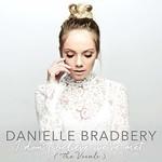Danielle Bradbery, I Don't Believe We've Met (The Vocals)