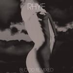 Rhye, Blood Remixed