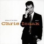 Chris Isaak, Speak of the Devil