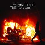 Dog Fashion Disco, Anarchists of Good Taste - 2018 mp3