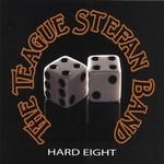 The Teague Stefan Band, Hard Eight