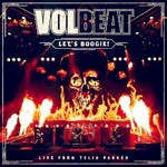 Volbeat, Let's Boogie! (Live from Telia Parken)
