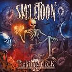 Skeletoon, Ticking Clock