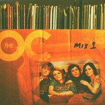 Various Artists, Music From the O.C. Mix 1