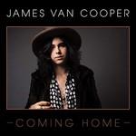 James Van Cooper, Coming Home
