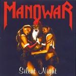 Manowar, Silent Night