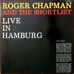 Roger Chapman, Live in Hamburg