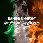 Damien Dempsey, No Force on Earth mp3