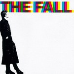 The Fall, 458489 A Sides
