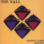 The Fall, Middle Class Revolt