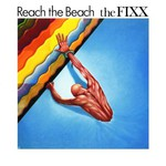 The Fixx, Reach the Beach