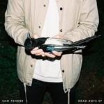 Sam Fender, Dead Boys EP
