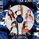 Aldious, All Brose