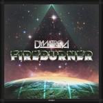 Dynatron, Fireburner