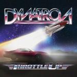 Dynatron, Throttle Up
