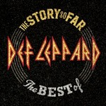 Def Leppard, The Story So Far: The Best of Def Leppard