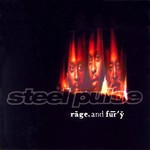 Steel Pulse, Rage and Fury