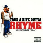 Various Artists, Take a Bite Outta Rhyme: A Rock Tribute to Rap mp3