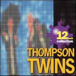 Thompson Twins, 12 Inch Collection mp3