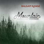 Balsam Range, Mountain Voodoo mp3