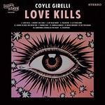 Coyle Girelli, Love Kills mp3