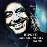 Ripoff Raskolnikov, Small World