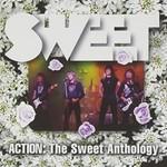 Sweet, Action: The Sweet Anthology