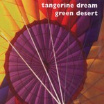 Tangerine Dream, Green Desert