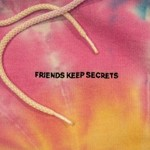 Benny Blanco, Friends Keep Secrets mp3