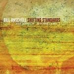 Bill Anschell, Shifting Standards