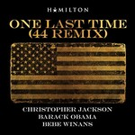 Christopher Jackson, Barack Obama, BeBe Winans, One Last Time (44 Remix)