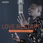 Bitty McLean, Sly & Robbie, Love Restart