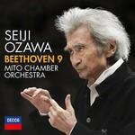Seiji Ozawa, Mito Chamber Orchestra, Beethoven 9