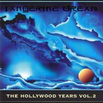 Tangerine Dream, The Hollywood Years, Volume 2
